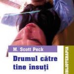 Recomandare carte: Drumul catre tine insuti, Scott Peck