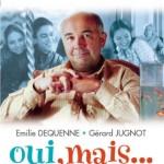 """Recomandare film """"Oui, mais…"""" (Da, dar…)"""